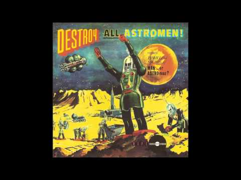 Man Or Astro-man - A Mouthful Of Exhaust