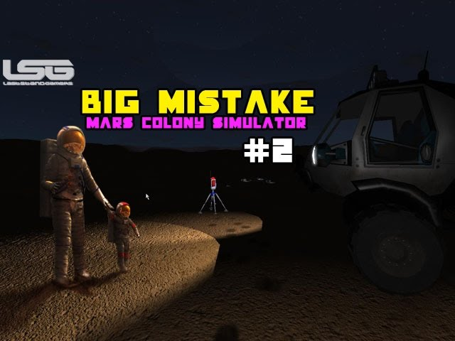 Mars Colony Simulator - Removing The Helmet, Big Mistake!!!#2