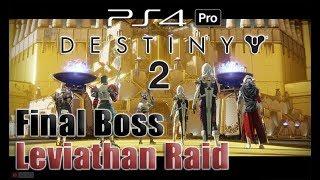 【Yi - PS4 Pro】天命2   利維坦 6人副本 最終BOSS 肥宅王   HD 1080P Destiny 2 Raid Leviathan