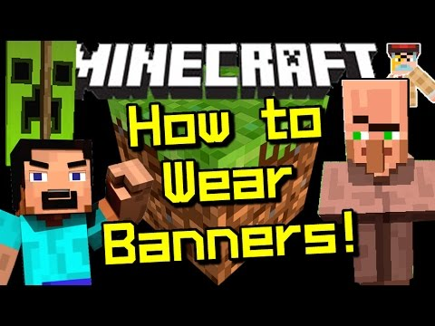 Minecraft How to Wear Banners