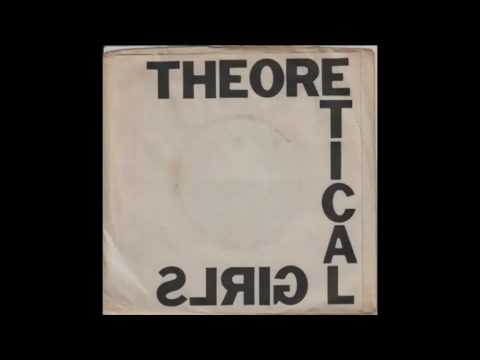 Theoretical Girls - You Got Me
