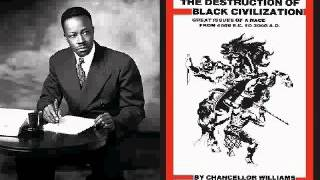 Chancellor Williams: The Destruction Of Black Civilization(audiobk)pt12