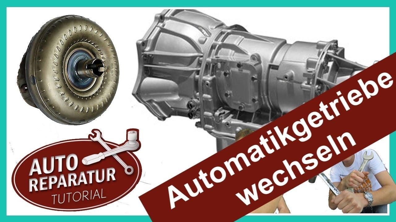 Automatikgetriebe Getriebe Wechseln Kupplung Tutorial