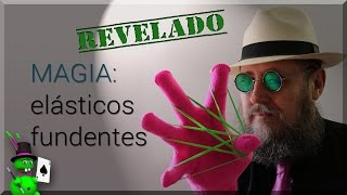 Tutorial de Magia: Elasticos Fundentes  Magic Tutorial: Ruber Bands fluxing