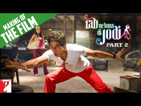 Making Of The Film - Part 2 - Rab Ne Bana Di Jodi
