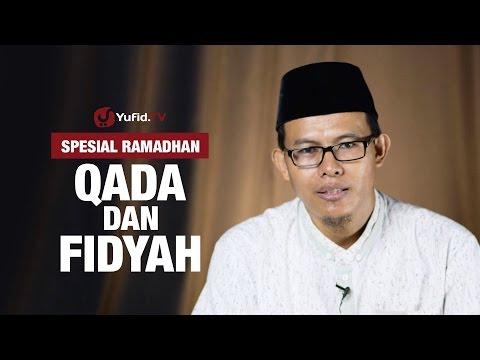 Qada dan Fidyah Ramadhan - Ustadz Muhammad Romelan