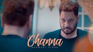 Channa: Gurmeet Singh (Full Song) Raj Ranjodh | Parmod Sharma Rana | Latest Punjabi Songs 2018