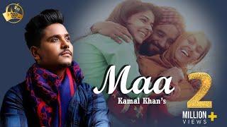 Maa || Kamal Khan || Latest Punjabi Song 2015 || Deep Records