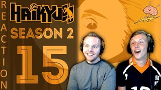 SOS Bros React - Haikyuu Season 2 Episode 15 - Karasuno vs Johzenji!!