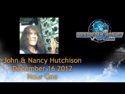 John and Nancy Hutchison on The Hundredth Monkey Radio December 16 2012 Hour One