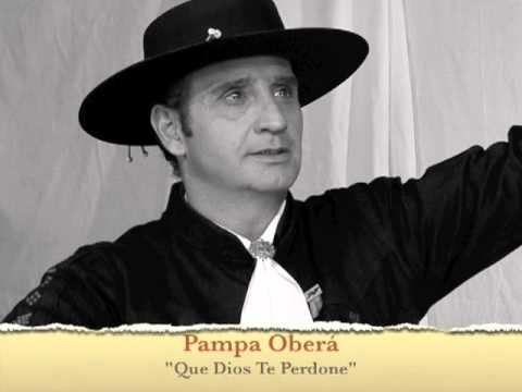 Pampa Ober�: Que Dios Te Perdone.