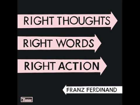 Franz Ferdinand - Goodbye Lovers And Friends