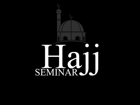 Hajj Seminar Saturday