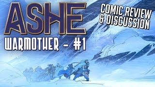 Ashe: WARMOTHER #1 || comic review & discussion