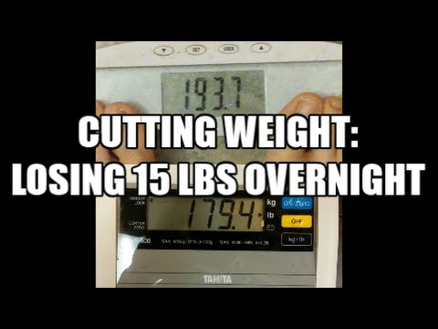 Cutting Weight: Losing 15 Pounds Overnight