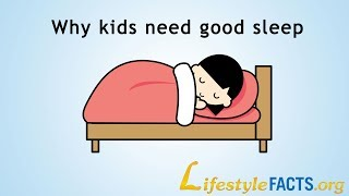 Why Kids Need Good Sleep