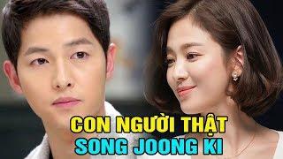 Tiết Lô Bí Mật Cực Sô'c Về Sự Thật Con Người Song Joong Ki - TIN TỨC 24H TV
