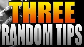 Black Ops 2: Three Random Multiplayer Tips! (COD BO2 Tips and Tricks)