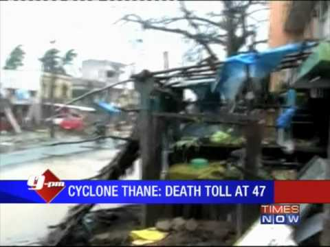 Cyclone Thane: Death toll 47