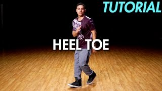 How to do the Heel Toe (Hip Hop Dance Moves Tutorial) | Mihran Kirakosian