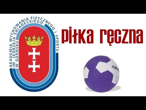 Piłka Ręczna - Egzamin Sprawnościowy AWFiS W Gdańsku