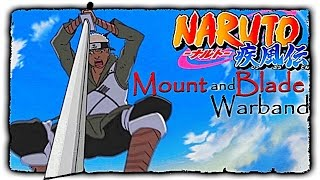 Mount and Blade • Warband • NARUTO