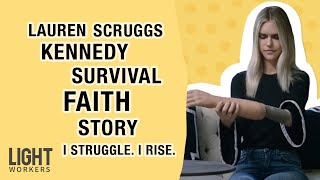 A Life-Changing Accident Gave Lauren Kennedy Scruggs New Meaning | I Struggle. I Rise.