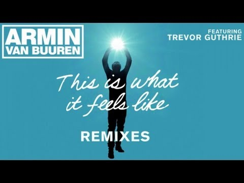 Armin Van Buuren Feat. Trevor Guthrie - This Is What It ...