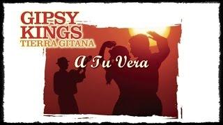 Gipsy Kings - Tierra Gitana - A Tu Vera