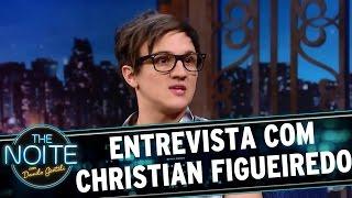 Entrevista com Christian Figueiredo   The Noite (24/03/17)