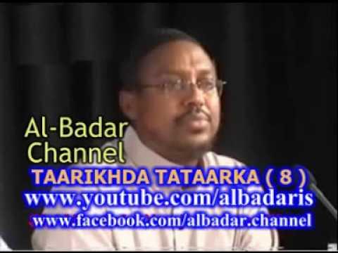 TAARIKHADA TATAARKA QEEBTA 8 AAD SH MUSTAFA X ISMAACIIL