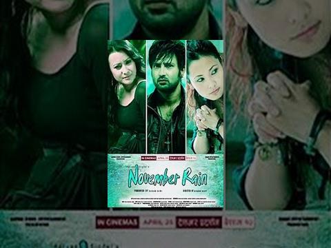 Nepali Full Movie November Rain || Ft. Aryan Sigdel, Namrata Shrestha, Chhulthim Gurugn