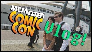 London MCM Comic Con Vlog: May 2016