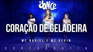 Coração De Geladeira - Mc Hariel e Mc Kevin | FitDance TV (Coreografia) Dance Video
