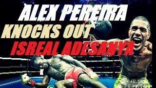 Israel Adesanya vs Alex Pereira