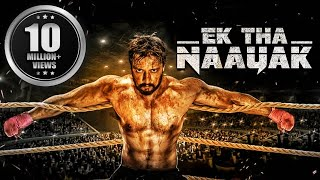 Ek Tha Naayak (The Real Signham) | South Movies Hindi Dubbed 2015 | Bollywood Full Movies | Sudeep