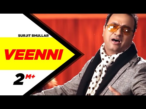 Veenni Surjit Bhullar Brand New Punjabi Songs Full Hd | Punjabi Songs | Speed Records video