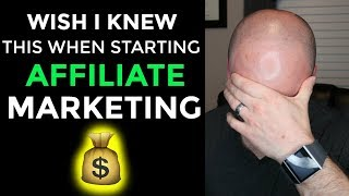 What I Wish I Knew When Starting Affiliate Marketing Beginner Advice