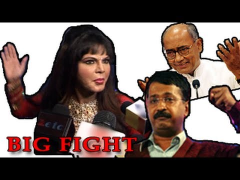 Rakhi Sawants BIG FIGHT with Arvind Kejriwal & Digvijay Singh