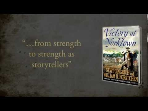 Victory at Yorktown by Newt Gingrich and William R. Forstchen