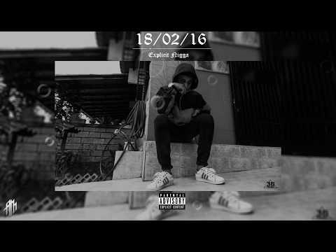 Explicit Nigga - 18/02/16 thumbnail