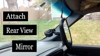 How to Attach Rear View Mirror