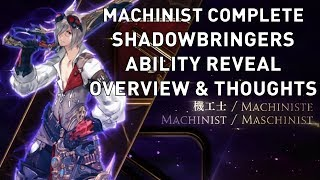 FFXIV: Machinist COMPLETE Shadowbringers Ability Reveal Overview & Thoughts