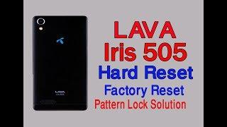 lava iris 505 hard reset | Lava 505 Factory Reset | Lava 505 Pattern Lock Solution