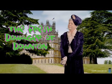 Fresh Dowager of Downton (Downton Abbey Parody of Fresh Prince of Bel Air)