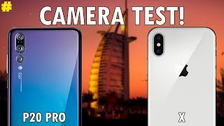 Huawei P20 Pro vs Apple iPhone X: Camera Comparison!