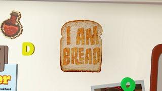 I am Bread: FLYING BREAD