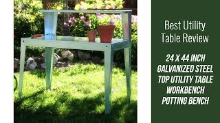 Utility Table Review - Galvanized Steel Top Utility Table Workbench Potting Bench