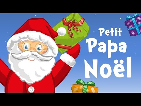 Little Santa Claus in French Petit Papa Noël  Christmas song for kids with lyrics !