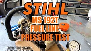 Stihl MS192T Fuel Line Pressure Test